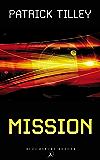 Mission (Bloomsbury Reader)