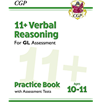 New 11+ GL Verbal Reasoning Practice Book & Assessment Tests - Ages 10-11 (CGP 11+ GL)