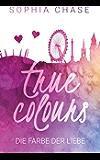 True Colours: Die Farbe der Liebe