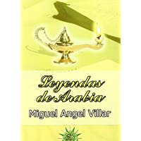 Leyendas de Arabia (Spanish Edition)
