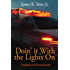 Doin' It With the Lights On: Exploits of a Paramedic