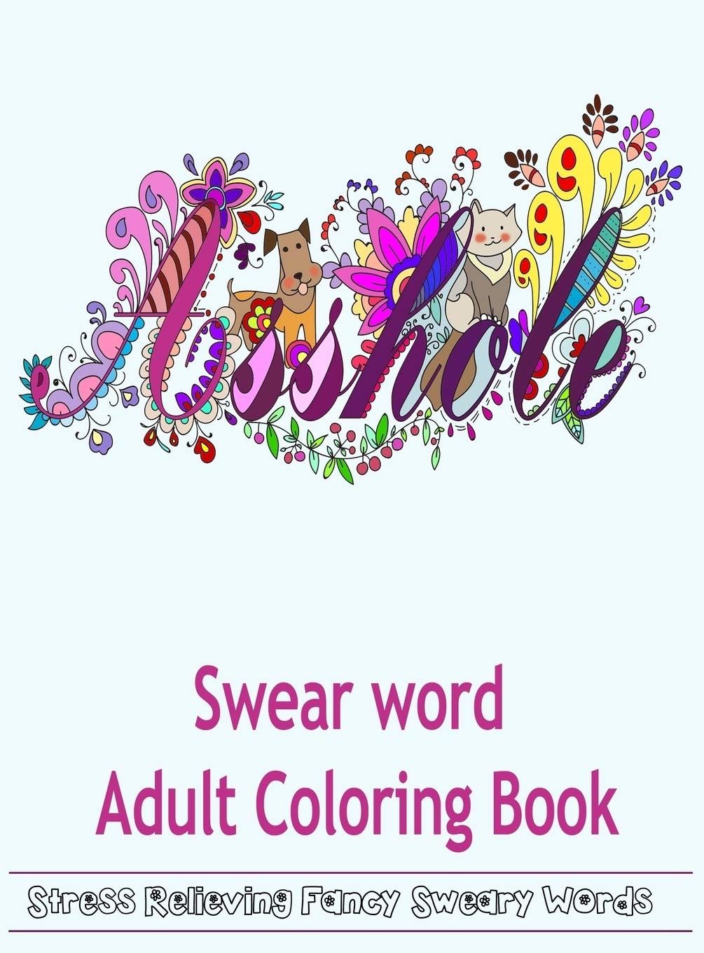 Amazon.com: Swear Word Adult Coloring Book: Hilarious Sweary