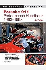 Porsche 911 Performance Handbook, 1963-1998: 3rd Edition (Motorbooks Workshop) Paperback