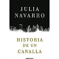 Historia de un canalla (Best Seller)