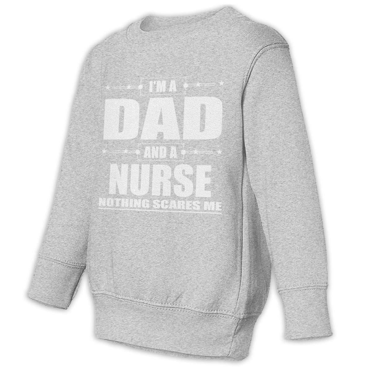 JAWANNA Dad and A Nurse Nothing Scares Me Toddler Juvenile Sweatshirt Age 2T-6T Black