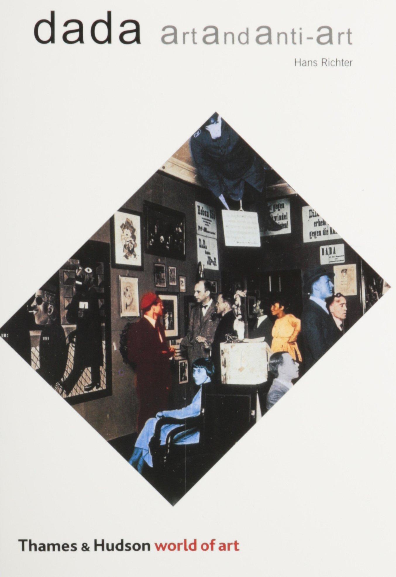 Dada Art and Anti Art World of Art Amazon Hans Richter