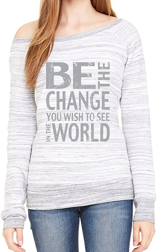 Yoga Clothing For You Ladies Be The Change Wide Neck Sweatshirt