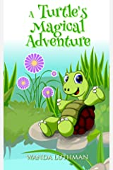 A Turtle's Magical Adventure Kindle Edition