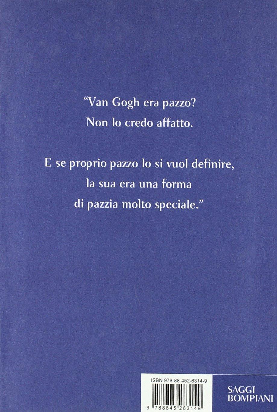 Follia Via Di Vincent Van Gogh Giordano Bruno Guerri Guerri