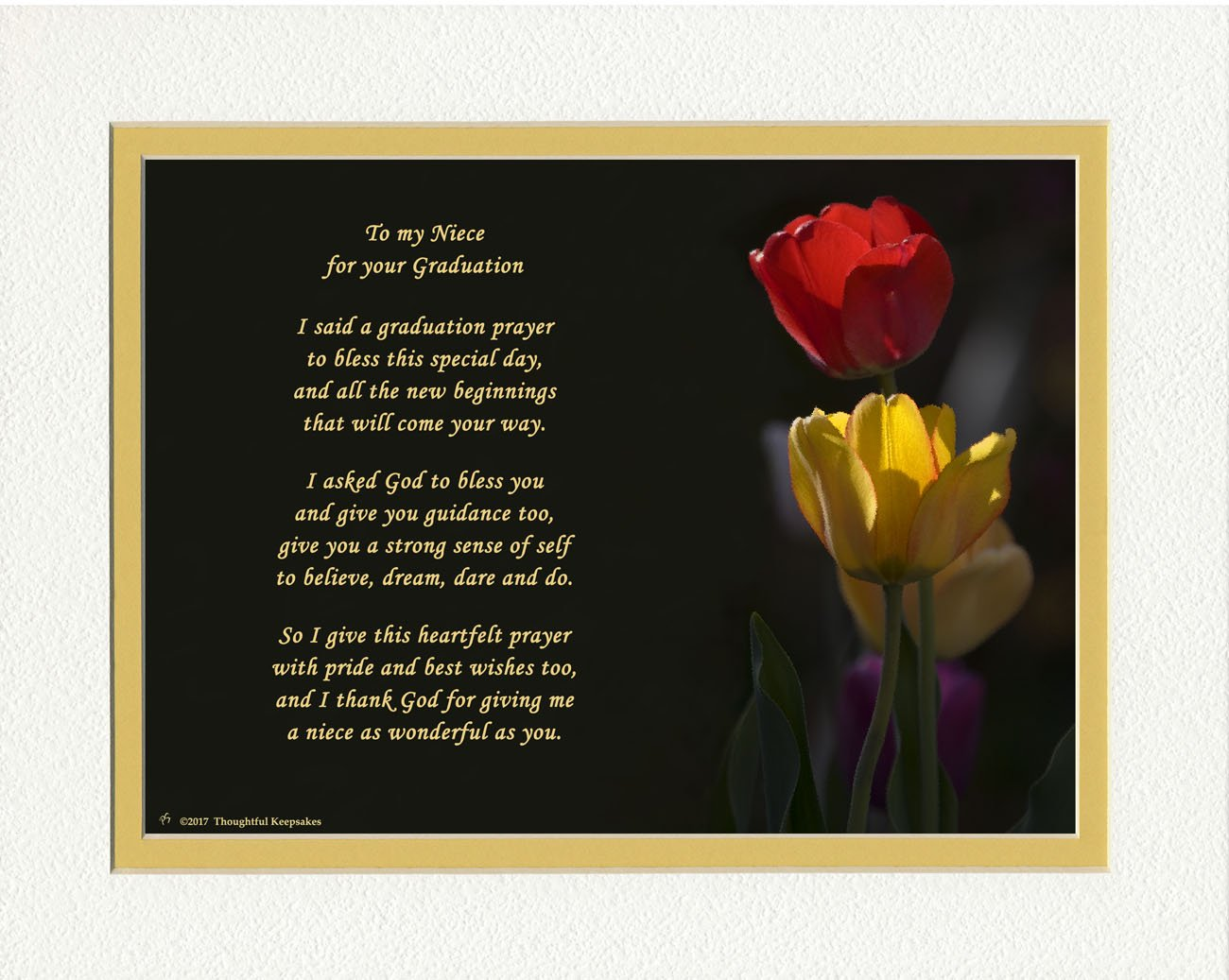 Graduation Gifts Niece with Niece Graduation Prayer Poem Tulips Photo, 8x10 Double Matted. Special Keepsake for Niece. Unique College and High School Grad Gifts.