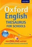 Oxford English Thesaurus for Schools: The best secondary school thesaurus for all round writing support