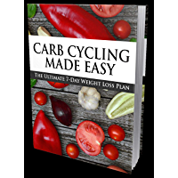 Carb-cycling made easy: 7 day weight loss plan (English Edition)