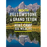 Image for Moon Yellowstone & Grand Teton: Hike, Camp, See Wildlife (Travel Guide)