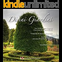 DIVINI GIARDINI Minibook: Visioni di autore di Giardini Fiorentini