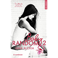 Baby random - tome 2 (New romance) (French Edition)