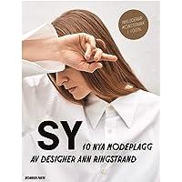 Sy : 10 nya modeplagg av designer Ann Ringstrand