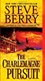 The Charlemagne Pursuit: A Novel (Cotton Malone)