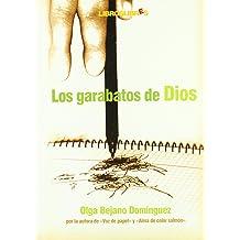 Los garabatos de Dios (Spanish Edition) Jan 28, 2009
