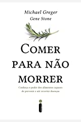 Comer para não morrer (Portuguese Edition) Kindle Edition