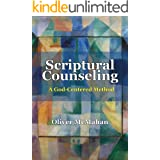 Scriptural Counseling: A God-Centered Method