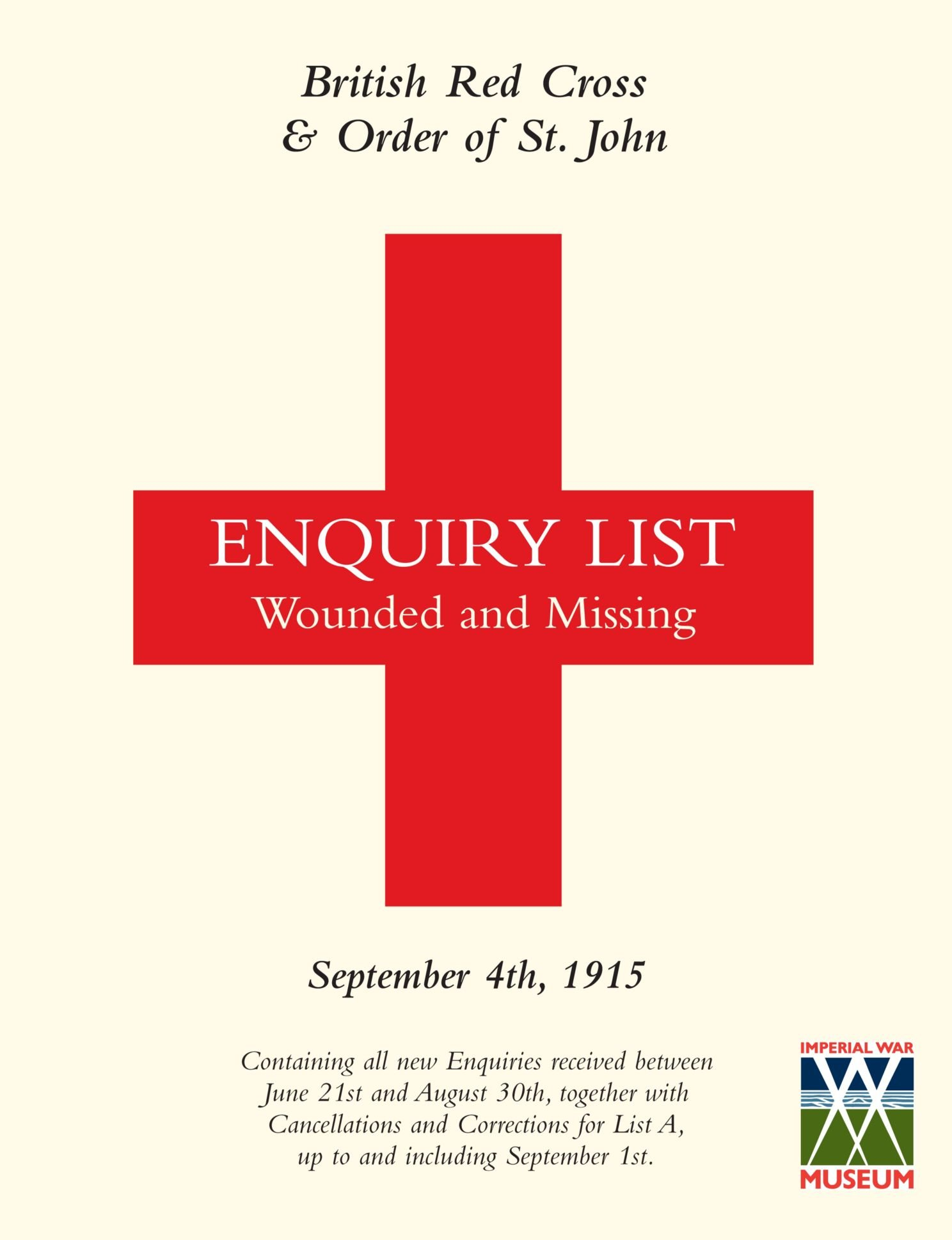 British Red Cross & order of St. John Enquiry List Wounded and Missing: September 4th, 1915 pdf epub