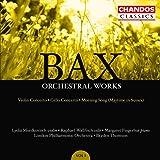 Bax: Orchestral Works, Vol. 1 - Violin & Cello Concertos / Morning Song