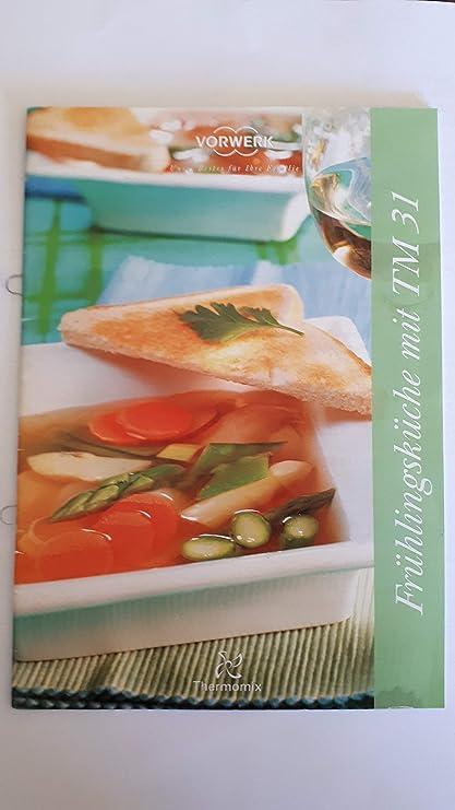 """Vorwerk Thermomix Recetas """"primavera Cocina con recetas TM31 Cuaderno de cocina Libro de"""