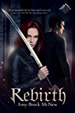 Rebirth: Book One of the Reluctant Warrior Chronicles