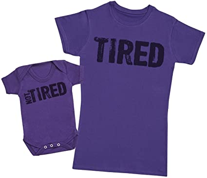 Tired   Not Tired - Matching Mother Baby Gift Set - Womens T Shirt   Baby 8aed45aafb