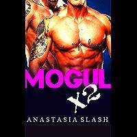 MOGUL X2 (SUPER RICH BILLIONAIRE LOVE Book 1) (English Edition)
