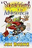 Sobreviviendo a la Adolescencia: Surviving Adolescence