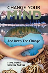 Change Your Mind—and Keep the Change: Advanced NLP Submodalities Interventions Paperback
