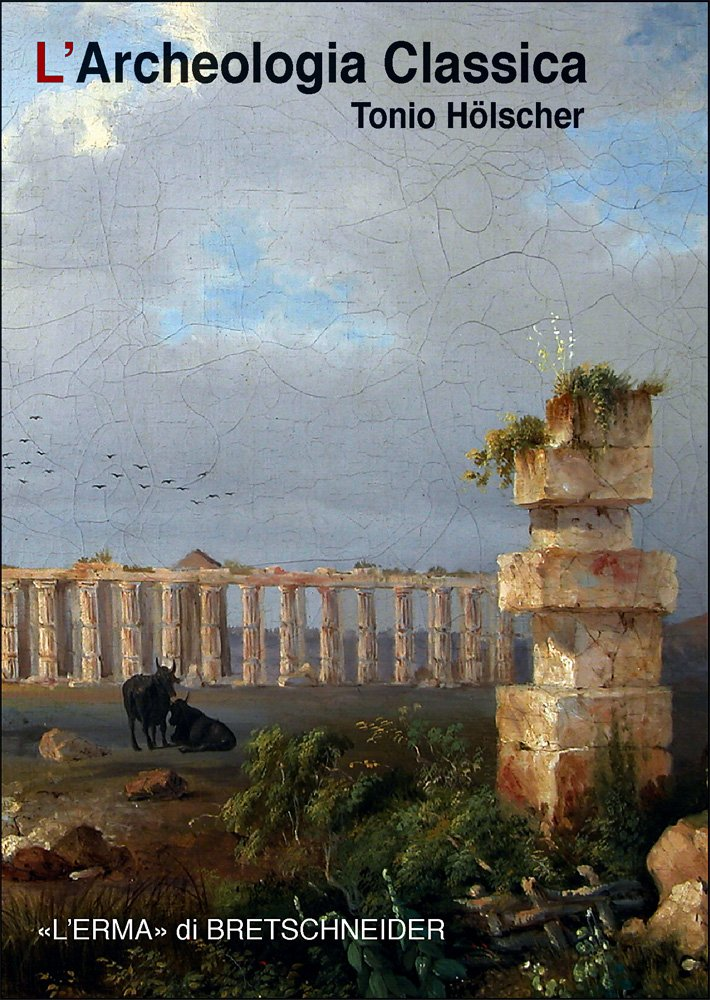 L'archeologia classica (Inglese) Copertina flessibile – 30 nov 2010 Tonio Hölscher L' archeologia classica L' Erma di Bretschneider 8882655814