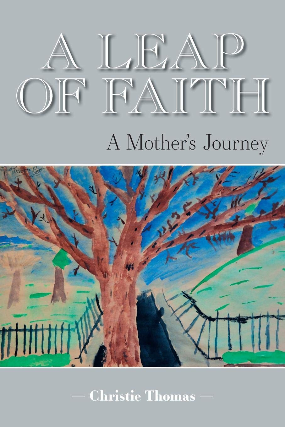 Download A Leap of Faith: A Mother's Journey PDF