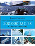 200,000 Miles: A Life of Adventure (English Edition)