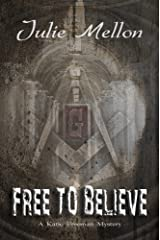 Free to Believe (Katie Freeman Mysteries Book 4) Kindle Edition