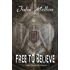 Free to Believe (Katie Freeman Mysteries Book 4)