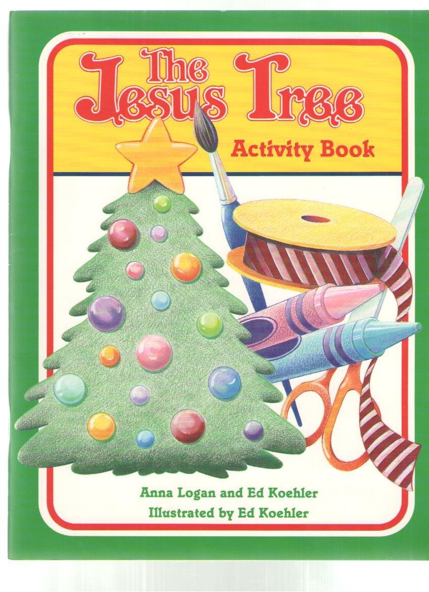 The Jesus Tree Activity Book: Anna Logan: 9780570041979: Amazon.com ...