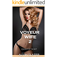 VOYEUR WIFE 2: CAUGHT IN THE ACT