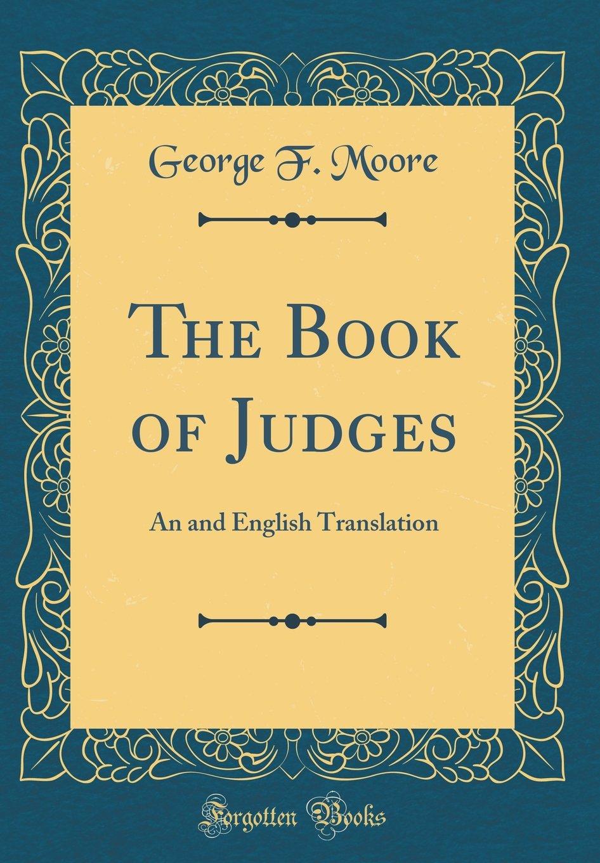 The Book of Judges: An and English Translation (Classic Reprint) pdf epub