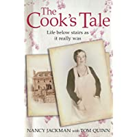 The Cook's Tale: Life below stairs as it really was (Lives of Servants)