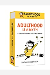 Sarah's Scribbles 2022 Deluxe Day-to-Day Calendar: Adulthood Is a Myth Calendar