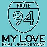 My Love [feat. Jess Glynne]