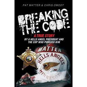 The Hard Way Out: My Life with the Hells Angels and Why I