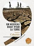 Un nouveau droit pour la Terre : Pour en finir avec l'écocide