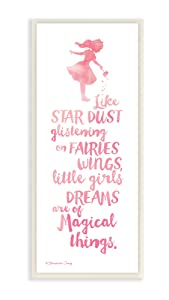 Stupell Home Décor Little Girls Dream of Magical Things Wall Plaque Art, 7 x 0.5 x 17, Proudly Made in USA