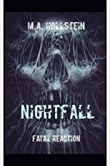 Fatal Reaction, Nightfall: Fatal Reaction Paperback