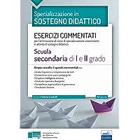 Specializzazione in Sostegno Didattico - Scuola Secondaria di I e II grado: Esercizi commentati