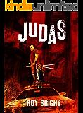 Judas (The Iscariot Warrior Series Book 1)