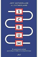 Scrum: El revolucionario método para trabajar el doble en la mitad de tiempo (Ariel) (Spanish Edition) Paperback